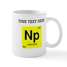 Custom Neptunium Mugs