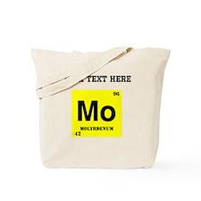 Custom Molybdenum Tote Bag