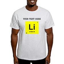 Custom Lithium T-Shirt
