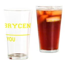 Cute Brycen's Drinking Glass