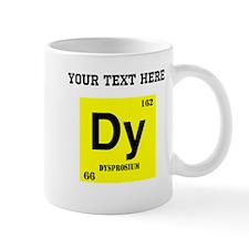 Custom Dysprosium Mugs