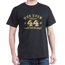 Funny 44th Birthday T-Shirt