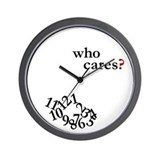 Who cares Wall Clocks