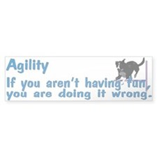 Have Fun in Agility Bumper Sticker