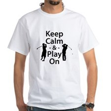 Keep Calm and Play On (Golf) T-Shirt