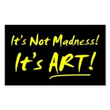 Art Over Madness Sticker (Rect.)