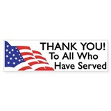 Thank You To All Who Have Served Bumper Car Sticker