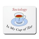 Sociology is my cup of tea Mousepad