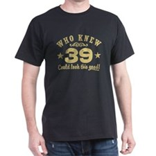 Funny 39th Birthday T-Shirt