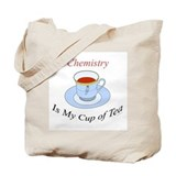 Chemistry is my cup of tea Tote Bag
