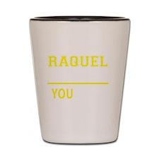 Funny Raquel Shot Glass