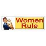 Women Rule Bumper Bumper Sticker