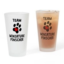 Team Miniature Pinscher Drinking Glass