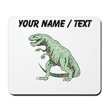 Tyrannosaurus Rex (Custom) Mousepad