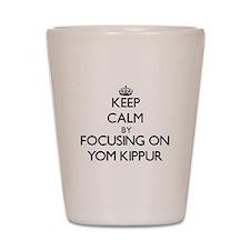 Keep Calm by focusing on Yom Kippur Shot Glass