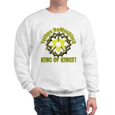 Yeshua King! Sweatshirt