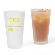 Funny Thea Drinking Glass