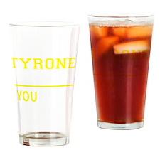 Cute Tyrone Drinking Glass