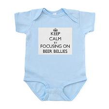 Keep Calm by focusing on Beer Bellies Body Suit