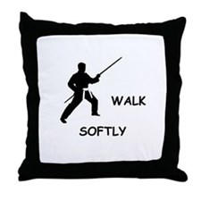 Karate Quips Walk Softly Throw Pillow