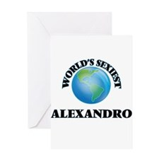 World's Sexiest Alexandro Greeting Cards