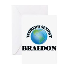 World's Sexiest Braedon Greeting Cards