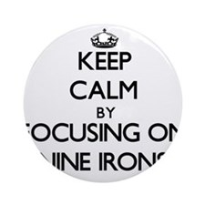 Keep Calm by focusing on Nine Iro Ornament (Round)
