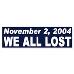 November 2, 2004: We All Lost (Sticker)