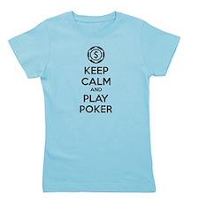 Keep Calm And Play Poker Girl's Tee