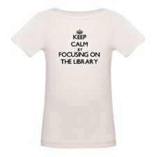 Keep Calm by focusing on The Library T-Shirt