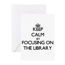 Keep Calm by focusing on The Librar Greeting Cards