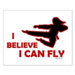 I Believe I Can Fly (Female) Small Poster