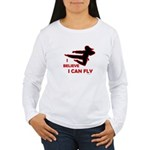 I Believe I Can Fly (Female) Women's Long Sleeve T
