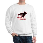 I Believe I Can Fly (Female) Sweatshirt