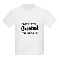 Worlds Greatest T-Shirt