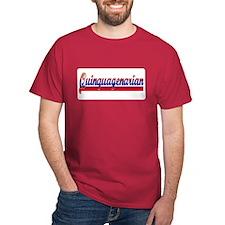 Quinquagenarian T-Shirt