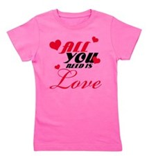All you need is love Girl's Tee