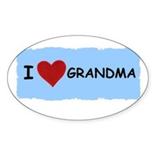 I LOVE GRANDMA Oval Bumper Stickers