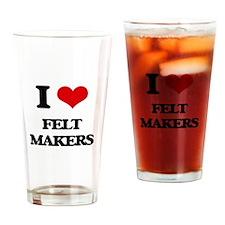 I love Felt Makers Drinking Glass