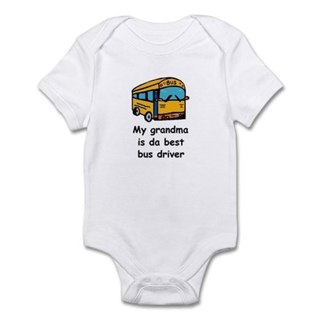 MY GRANDMA IS DA BEST BUS DRIVER Infant Bodysuit