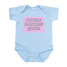 Future dancing queen Infant Creeper
