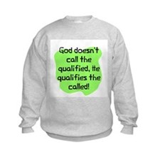 God doesn't qualified Sweatshirt