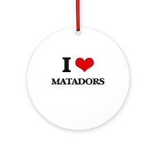 I love Matadors Ornament (Round)