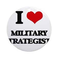 I love Military Strategists Ornament (Round)