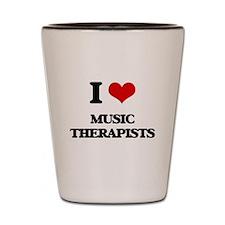 I love Music Therapists Shot Glass