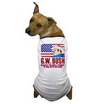 Cowboy G.W. Bush Dog T-Shirt