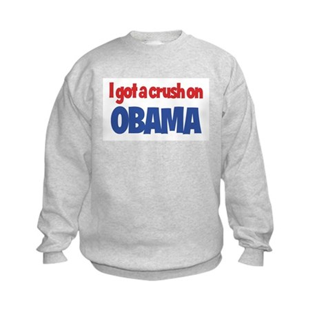I Got a Crush on Obama Kids Sweatshirt