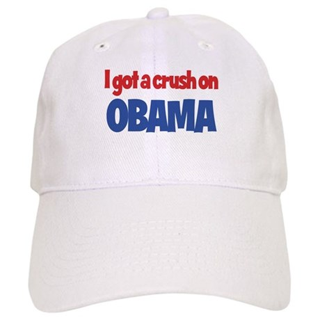 I Got a Crush on Obama Cap