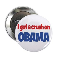 "I Got a Crush on Obama 2.25"" Button (10 pack)"
