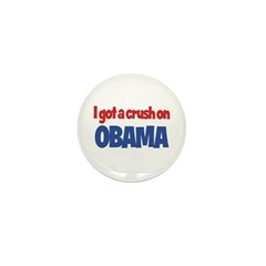 I Got a Crush on Obama Mini Button (100 pack)